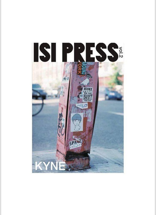 ISI PRESS ( zine ) VOL.2 - KYNE 特集