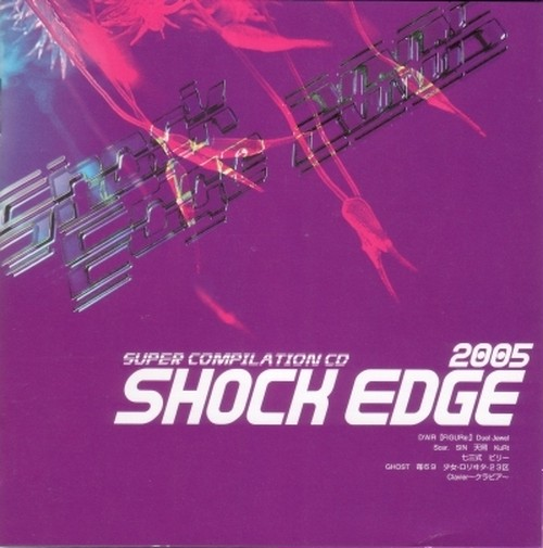 [CD]Shock Edge 2005