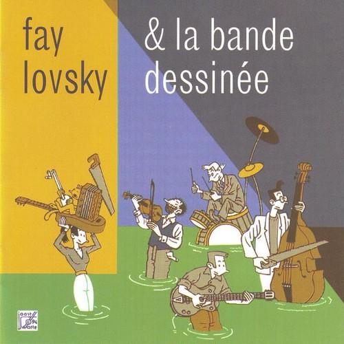 FAY LOVSKY / LA BANDE DESSINÉE (CD/1996)