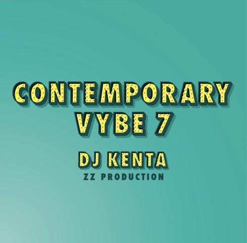 DJ KENTA(ZZPRO)/CONTEMPORARY VYBE 7