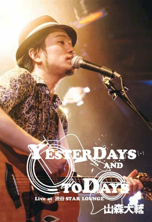 DVD 『Yesterdays and Todays』LIVE at  渋谷 STAR LOUNGE
