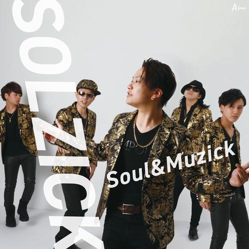 SOLZICK『Soul & Muzick』