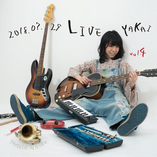 【CD】2018.07.29 Live YAKAI vol.4