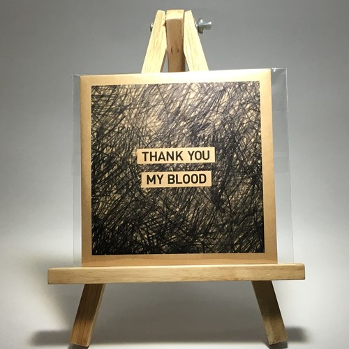 THANK YOU MY BLOOD / THANK YOU MY BLOOD