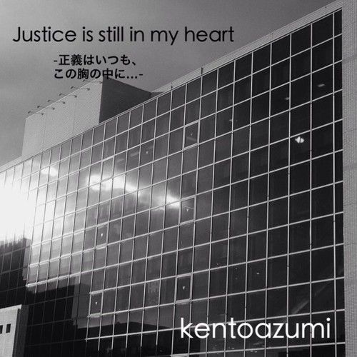 kentoazumi 2nd Album Justice is still in my heart(WAV)