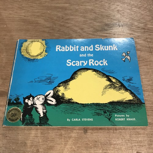 Rabbit and skunk and the Scary Rock / CARLA STEVENS、絵:ROBERT KRAUS
