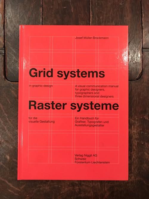 Grid systems / ヨゼフ・ミューラー=ブロックマン(Josef Muller-Brockmann)