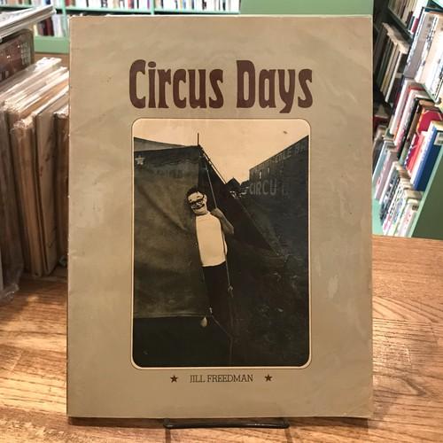 Circus Days / Jill Freedman(ジル・フリードマン)