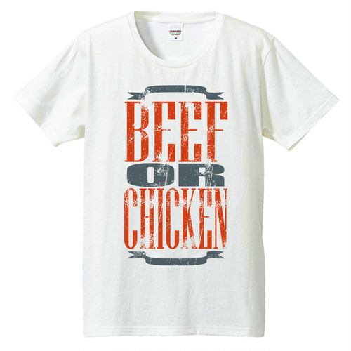 [Tシャツ] Beef or Chicken