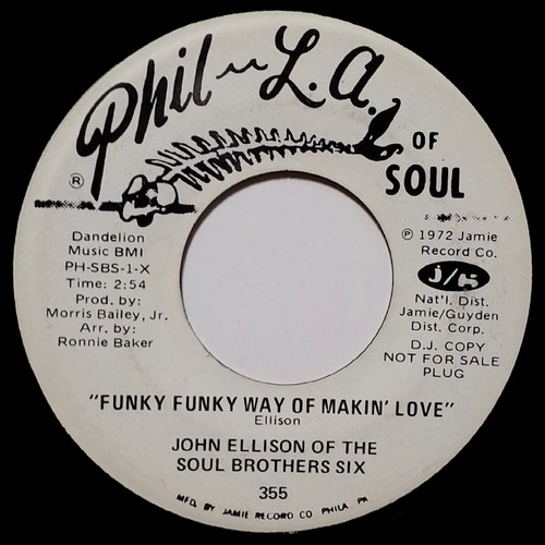 John Ellison Of The Soul Brothers Six – Funky Funky Way Of Makin Love / Let Me Be The One