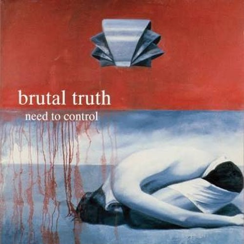 【USED】BRUTAL TRUTH / Need To Control