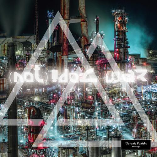 "4th Single  "" (not)アイドル戦争 """
