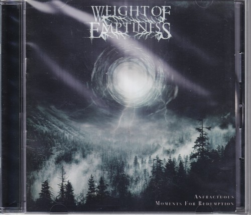 WEIGHT OF EMPTINESS 『Anfractuous Moments for Redemption』