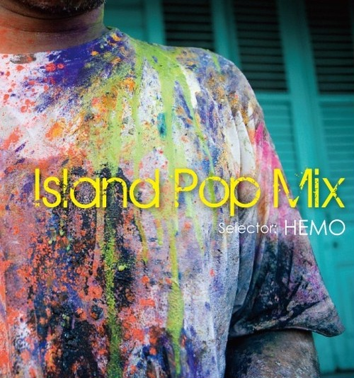 ISLAND POP MIX / HEMO (MIX CD)