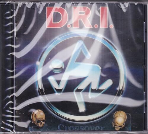 D.R.I. 『Crossover (Millenium Edition)』