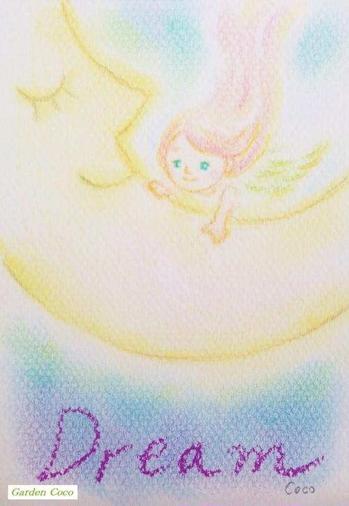 """天使からのメッセージ No.2 """"Dream/ 夢"""""""