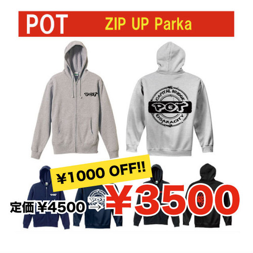 【旧作パーカーセール】POT ZIP UP Parka