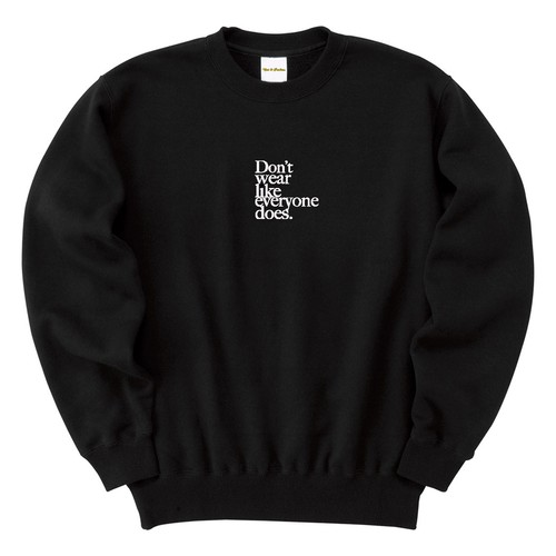 Don't wear like everyone does. Embroidery Sweat(Black)