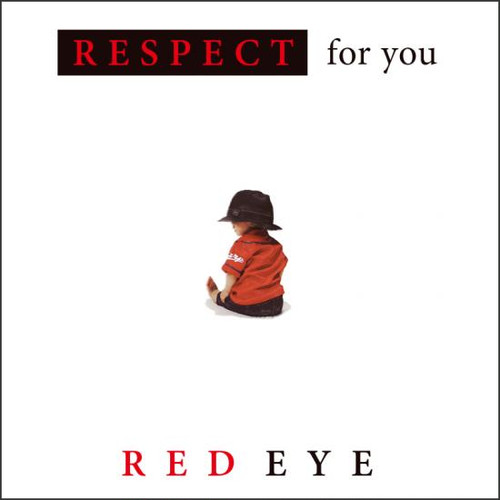 Respect - RED☆EYE 1st Album / CD