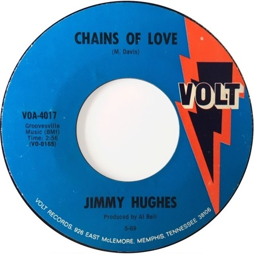 Jimmy Hughes – Chains Of Love / I'm Not Ashamed To Beg Or Plead