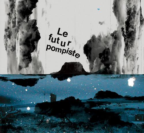 Le Futur Pompiste / Le Futur Pompiste (HPPR029)