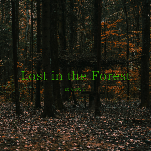 「Lost in the Forest」譜面