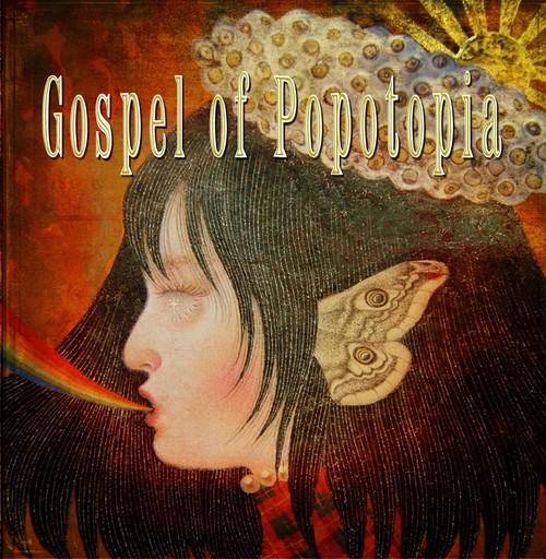CD『GOSPEL OF POPOTOPIA Ⅰ』