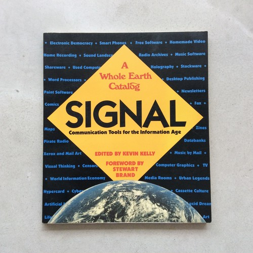 SIGNAL - A Whole Earth Catalog:Communication Tools for the Information Age