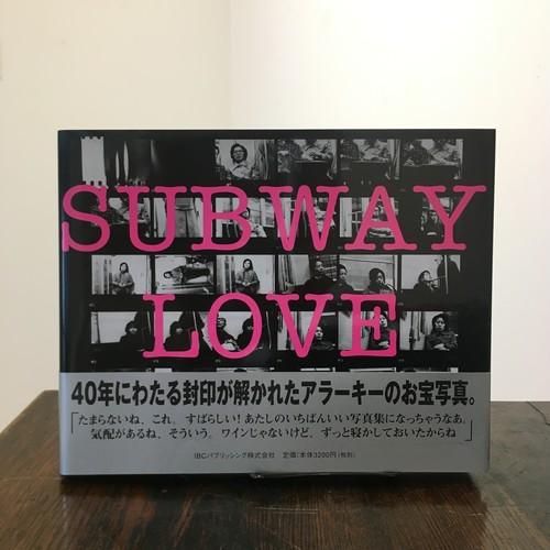 SUBWAY LOVE / 荒木経惟