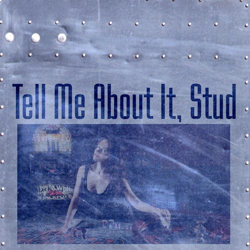 Tell Me About It, Stud.mp3 -Rock-