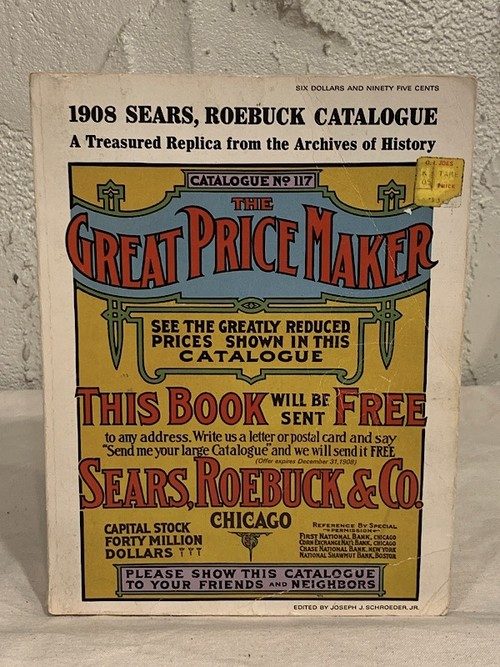 "THE SEARS. ROEBUCK CATALOGUE "" 1908 """