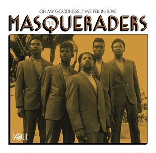 MASQUERADERS『 OH MY GOODNESS 』