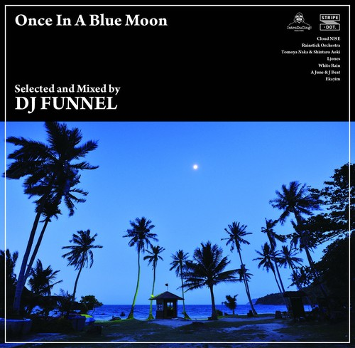 DJ FUNNEL 『Once In A Blue Moon』
