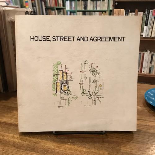 HOUSE, STREET AND AGREEMENT 建築家広瀬豪作品集