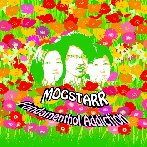 MOGSTARR『Fundamenthol Addiction』CD