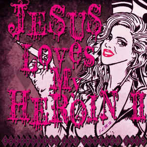 JESUS LOVES MY HEROIN 2/ CD