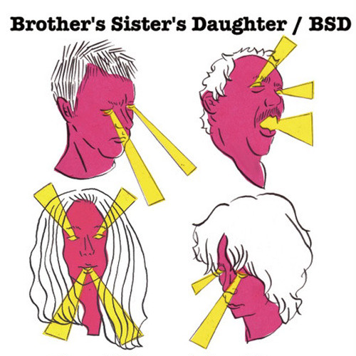 Broter's Sister's Daughter / BSD