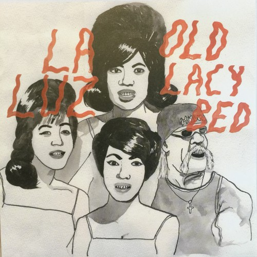 LA LUZ / OLD LACY BED