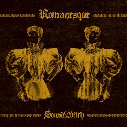 【SOUNDWITCH】Romanesque (CD+DVD)