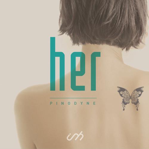 【CD】Pinodyne - her