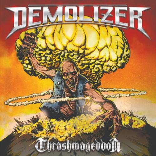 """【特典付き】DEMOLIZER """"Thrashmageddon"""""""