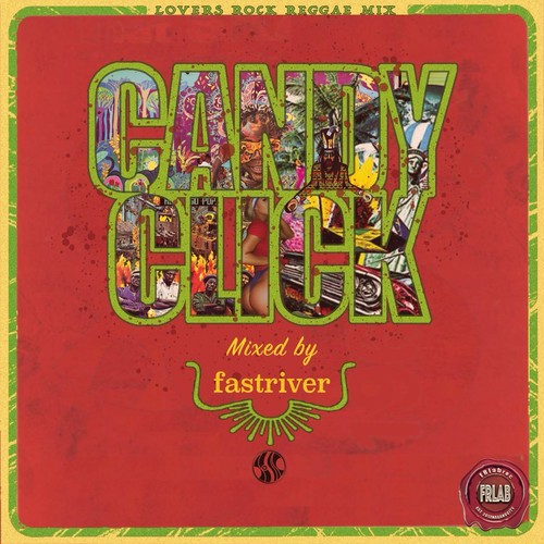 fastriver - CANDY CLICK  [MIX CD-R]