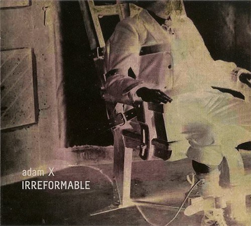 ADAM X / Irreformable (CD)
