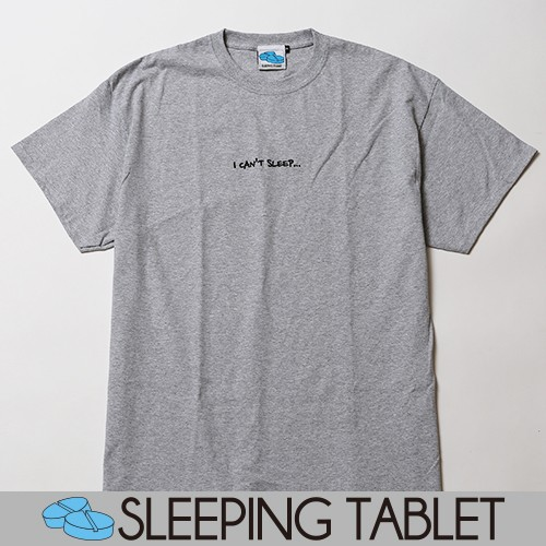 I CAN'T SLEEP [ TEE ]