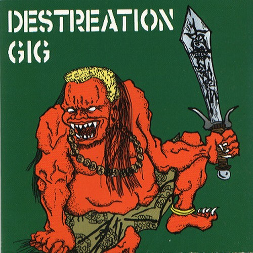V.A -  DESTREATION GIG CD