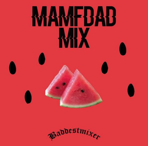 MAMFDAD MIX Mixed by JACKEY fr. EMPEROR