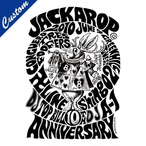 【CUSTOM】JACKAROP 10th PARTY