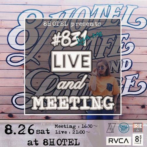 """8HOTEL presents  """"#831 LIVE and Meeting""""チケット 男性"""
