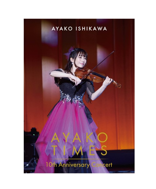 DVD「石川綾子 AYAKO  TIMES 10th Anniversary Concert」アナザーA