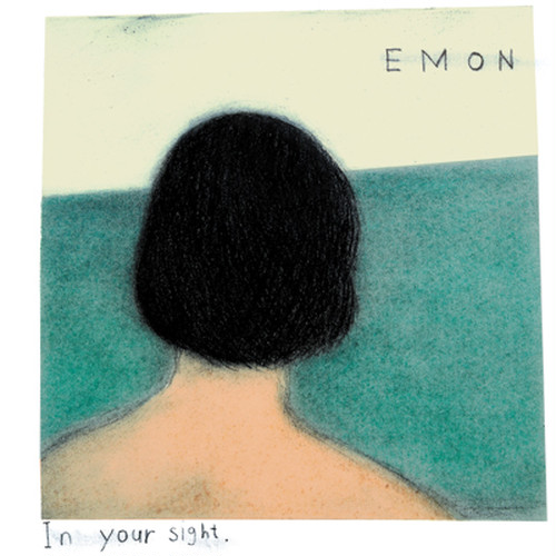 "EMON / ""In Your Sight"" [CD]"